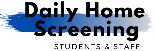 Daily Home Screening